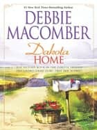 Dakota Home: Dakota Home\The Farmer Takes a Wife ebook by Debbie Macomber