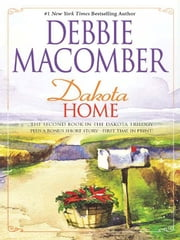 Dakota Home: Dakota Home\The Farmer Takes a Wife - The Farmer Takes a Wife ebook by Debbie Macomber