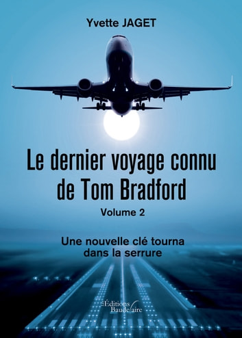 livre num rique le dernier voyage connu de tom bradford volume 2 une nouvelle cl tourna. Black Bedroom Furniture Sets. Home Design Ideas