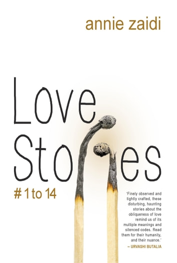Love Story # 1 To 14 ebook by Annie Zaidi