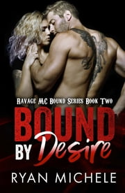 Bound by Desire ebook by Ryan Michele