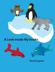 A Look Inside My Books ebook by David Forgensi