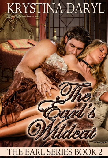 The Earl's Wildcat ebook by Krystina Daryl