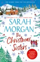 The Christmas Sisters 電子書籍 by Sarah Morgan