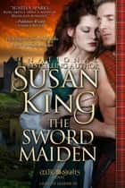 The Sword Maiden (The Celtic Nights Series, Book 3) ebook by