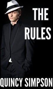 The Rules - A Supernatural Experience ebook by Quincy Simpson