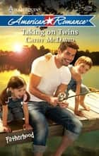 Taking on Twins ebook by Cathy McDavid