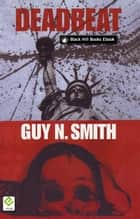 Deadbeat ebook by Guy N Smith