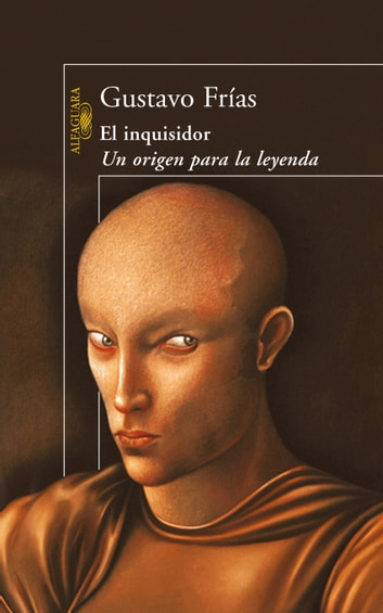 El inquisidor ebook by Gustavo Frías