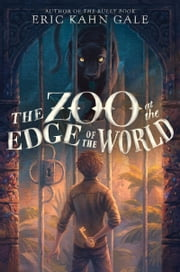 The Zoo at the Edge of the World ebook by Eric Kahn Gale,Sam Nielson