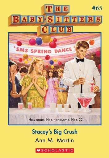 The Baby-Sitters Club #65: Stacey's Big Crush ebook by Ann M. Martin