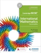 Cambridge IGCSE International Mathematics 2nd edition ebook by Ric Pimentel, Terry Wall