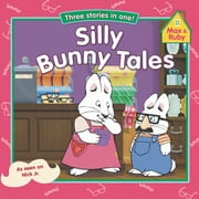 Silly Bunny Tales ebook by Grosset & Dunlap,Alicyn Packard