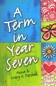 Term In Year Seven ebook by Mary K Pershall