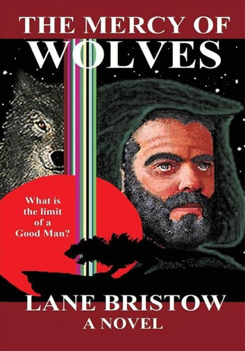 The Mercy of Wolves ebook by Lane Bristow