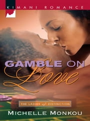 Gamble on Love ebook by Michelle Monkou