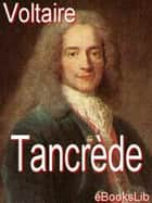 Tancrède ebook by eBooksLib