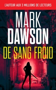De sang froid ebook by Mark Dawson
