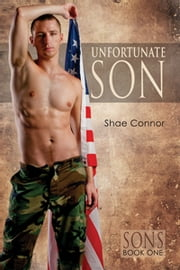 Unfortunate Son ebook by Shae Connor