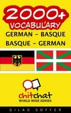 2000+ Vocabulary German - Basque ebook by Gilad Soffer
