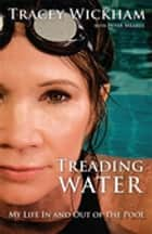 Treading Water ebook by Peter Meares,Tracey Wickham