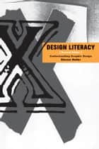 Design Literacy ebook by Steven Heller