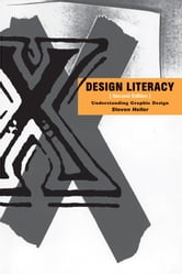 Design Literacy - Understanding Graphic Design ebook by Steven Heller