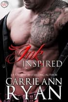 Ink Inspired ebook by Carrie Ann Ryan