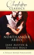 Northanger Abbey ebook by Desiree Holt