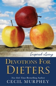 Devotions for Dieters ebook by Cecil Murphey