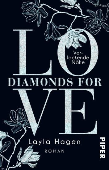 Diamonds For Love – Verlockende Nähe - Roman eBook by Layla Hagen