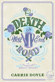 Death on West End Road - A Hamptons Murder Mystery ebook by Carrie Doyle