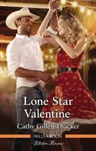 Lone Star Valentine ebook by Cathy Gillen Thacker
