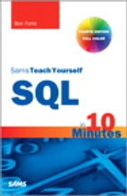 Sams Teach Yourself SQL in 10 Minutes ebook by Ben Forta