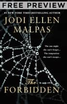 The Forbidden (Special preview of the scene everyone's talking about) ebook by Jodi Ellen Malpas