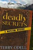 Deadly Secrets ebook by Terry Odell