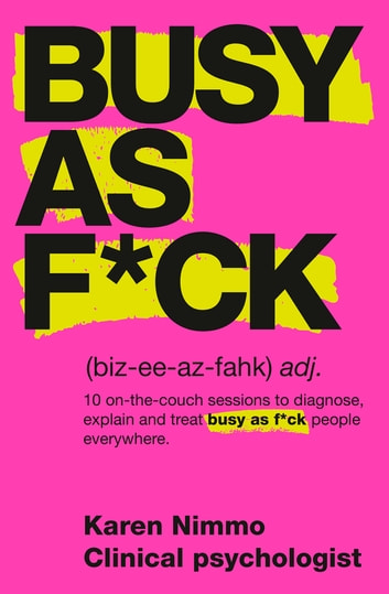 Busy As F*ck ebook by Karen Nimmo