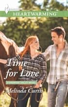 Time for Love - A Clean Romance ebook by Melinda Curtis