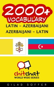 2000+ Vocabulary Latin - Azerbaijani ebooks by Gilad Soffer