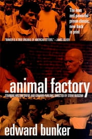 The Animal Factory - A Novel ebook by Edward Bunker