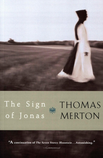 The Sign of Jonas ebook by Thomas Merton