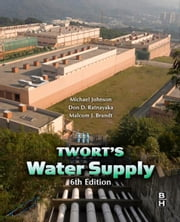 Water Supply ebook by Don D. Ratnayaka,Malcolm J. Brandt,Michael Johnson,Ratnayaka