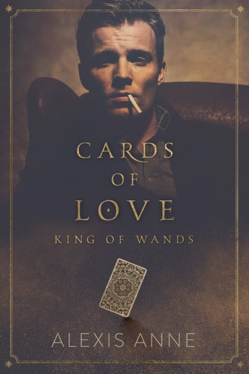 King of Wands - A Tease Story ebook by Alexis Anne