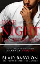 One Night in Monaco - A Romantic Suspense Billionaire Thriller ebook by Blair Babylon