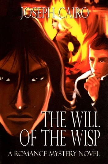 The Will Of The Wisp ebook by Joseph Cairo