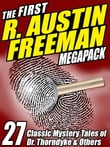 The First R. Austin Freeman MEGAPACK ®