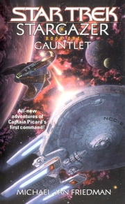 Stargazer Book One - Gauntlet ebook by Michael Jan Friedman