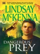 Dangerous Prey ebook by Lindsay McKenna
