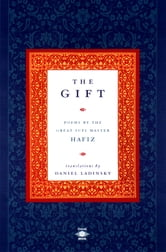 The Gift ebook by Hafiz