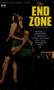 The End Zone ebook by Allen Nick